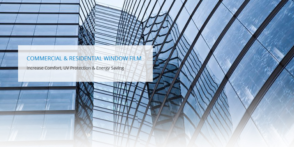 Commerial & Residential Window Films
